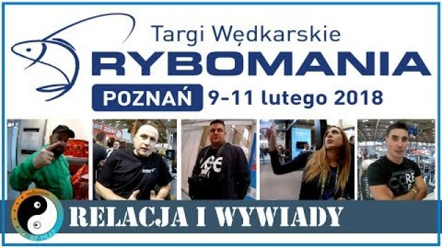 RYBOMANIA 2018 ☯ Relacja z Targów i Wywiady