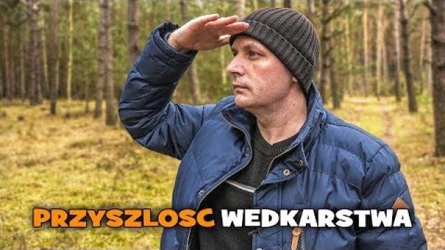 Jaka będzie przyszłość i dokąd zmierza polskie wędkarstwo ? [WP]