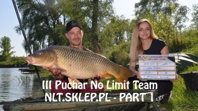 III Puchar No Limit Team - NLT.SKLEP.PL - część 1